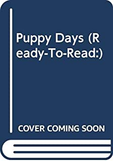 Puppy Days (Ready-To-Read:)