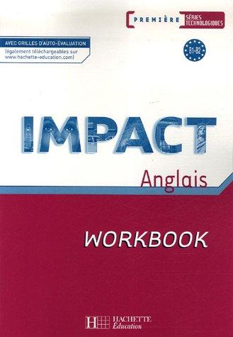 Impact 1res séries technologiques - Workbook - Ed.2007