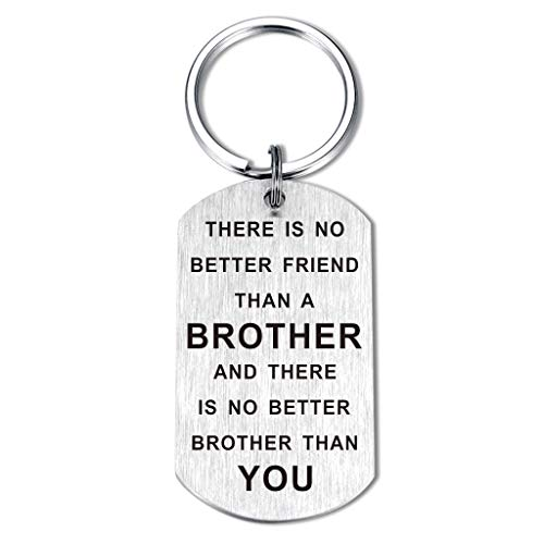 Birthday gifts for brother No Better Friend than A Brother No Better Brother than You Friendship Keychain for Men Friend from Sister