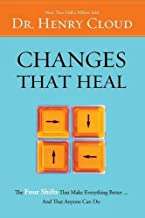Changes That Heal by Henry Cloud (1993-12-01)
