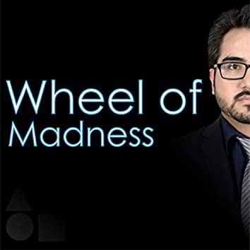 Wheel of Madness