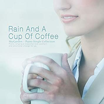 Rain and a cup of coffee