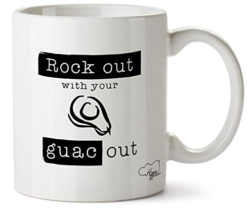 Hippowarehouse Rock Out With Your Guac Out taza impresa taza de cerámica 10 oz