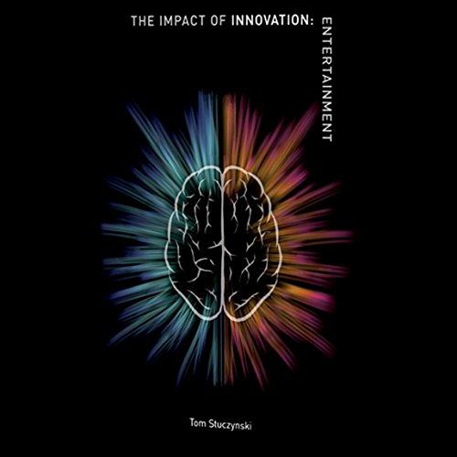 The Impact of Innovation: Entertainment Titelbild