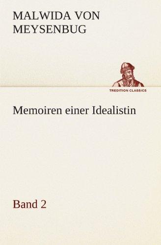 Memoiren einer Idealistin - Band 2 (TREDITION CLASSICS)