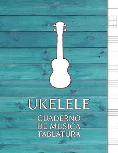 Ukelele Cuaderno de Música Tablatura: Libreta Notación Musical, Tamaño A4, 8 tablaturas y 5 diagramas de acordes por página, 110 páginas