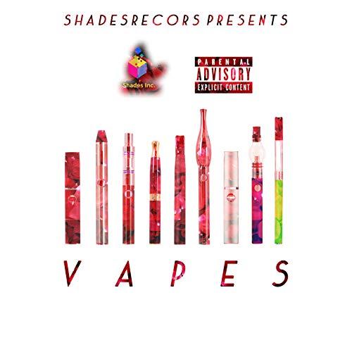 Vapes [Explicit]