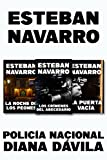 POLICÍA NACIONAL DIANA DÁVILA: La noche de los peones+Los crímenes del abecedario+La puerta vacía