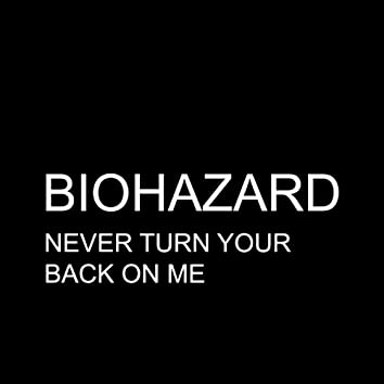 Never Turn Your Back On Me - Single