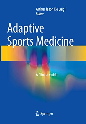 Adaptive Sports Medicine: A Clinical Guide