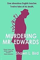 Murdering Mr. Edwards