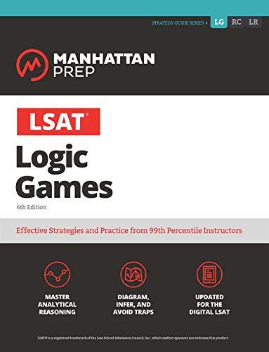 LSAT Logic Games (Manhattan Prep LSAT Strategy Guides)
