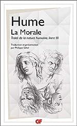 TRAITE DE LA NATURE HUMAINE. - Livre 3, La morale de David Hume