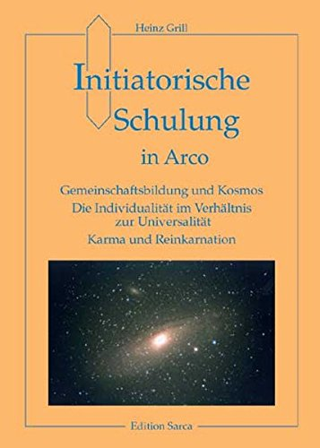 Gemeinschaftsbildung und Kosmos: Karma und Reinkarnation (Edition Sarca)