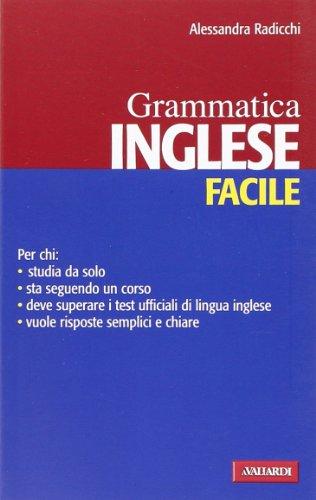 Inglese facile. Grammatica