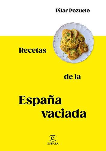 Recetas de la España vaciada (F. COLECCION)
