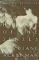 A Natural History of the Senses