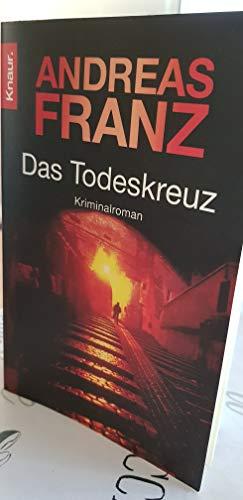 Das Todeskreuz von Franz. Andreas (2007) Taschenbuch