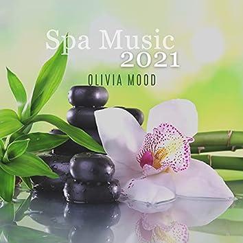 Spa Music 2021: Massage, Relax & Wellness
