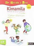 Un monde à lire - Kimamila - série blanche - cahier d'écriture CP 2019