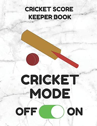 Cricket Score Keeper Book: Scorebook of 100 Score Sheet Pages for Cricket Games, 8.5 by 11 Inches, Funny Mode White Cover
