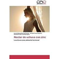 Nectar de uchuva con zinc: La uchuva como alimento funcional (Spanish Edition)【洋書】 [並行輸入品]