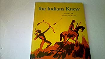 Indians Knew 0070500312 Book Cover