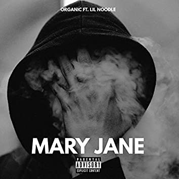 Mary Jane (feat. Lil Noodle)