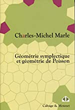 Géométrie symplectique et géométrie de Poisson de Charles-Michel Marle