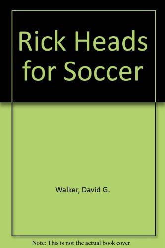 Rick Heads for Soccer