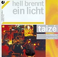Songs From Taize by Hell Brennt Ein Licht-Taize-So