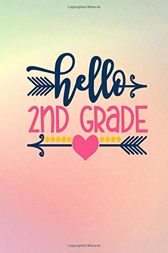 Hello 2nd Grade: Wide Ruled School Composition Notebook Journal for Teachers & Students