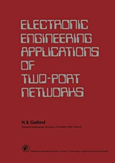 Electronic Engineering Applications of Two-Port Networks: Applied Electricity and Electronics Division