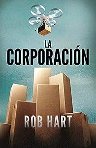 La corporación par Rob Hart