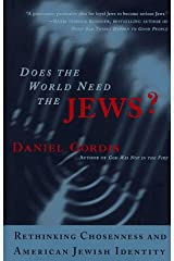 Does the World Need the Jews Hardcover