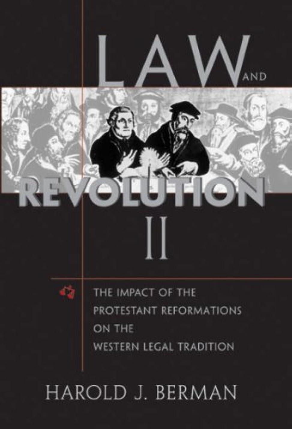 葉を集める共産主義ノーブルLaw and Revolution II: The Impact of the Protestant Reformations on the Western Legal Tradition (English Edition)