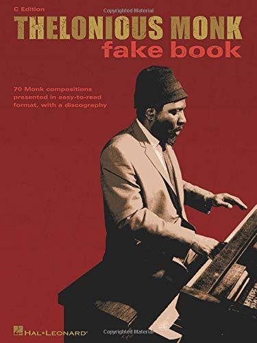 Thelonious Monk Fake Book C Edition (Fake Books)
