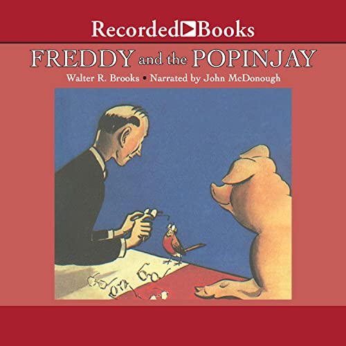 Freddy and the Popinjay Audiobook By Walter Brooks cover art