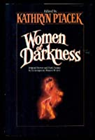 Women of Darkness 0812524438 Book Cover