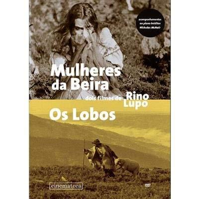 Rino Lupo: Border Women / The Wolves ( Mulheres da Beira /...