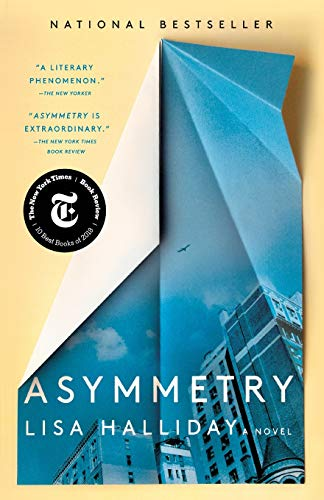 Compare Textbook Prices for Asymmetry: A Novel Reprint Edition ISBN 9781501166785 by Halliday, Lisa