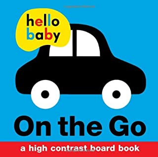 Hello Baby: On the Go: A High-Contrast Board Book