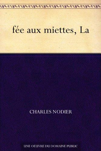 Couverture du livre fée aux miettes, La