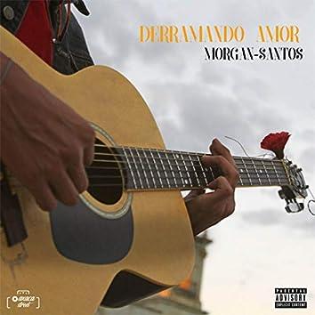 Derramando Amor (feat. Santos)