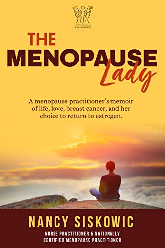 The Menopause Lady: A Menopause Practitioner
