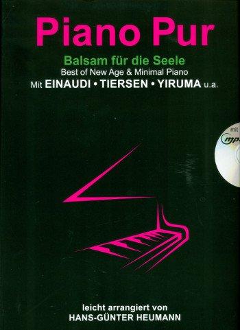 Piano Pur Incluye CD–Bálsamo para el alma–La más populares Partituras de piano de Ludovico Einaudi, Yann Tiersen, YIRUMA & Co. ligeramente arreglados (Notas)