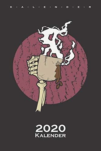 Skeletthand mit Kaffee Kalender 2020: Jahreskalender für Feinschmecker und Kaffeesüchtige