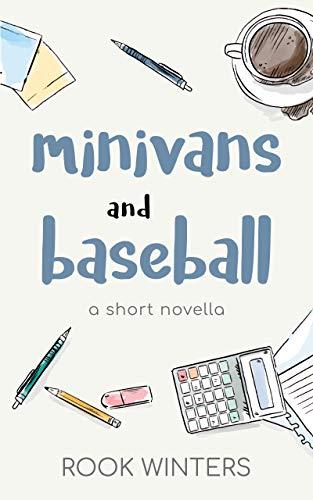 Minivans and Baseball: A Short Novella (English Edition)