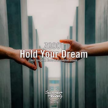 Hold Your Dream
