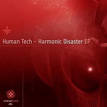 Harmonic Disaster